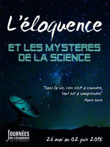 Les journées de l'Eloquence : l'éloquence et les mystères de la science